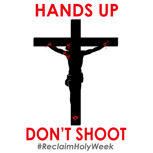 Holy Week of Resistance, Used with permission