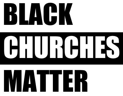 black-churches-matter